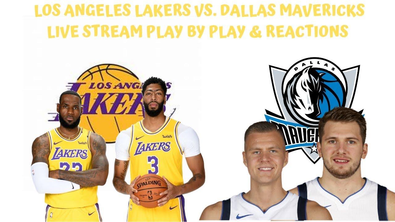 Los Angeles Lakers Vs Dallas Mavericks Live Stream Play By