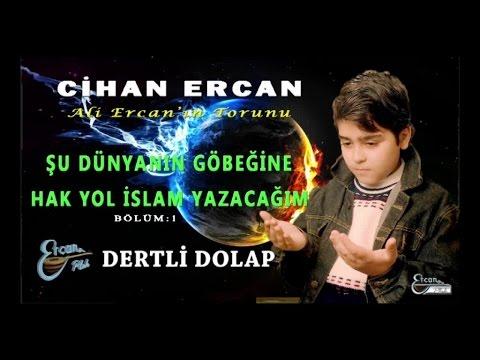 CİHAN ERCAN - DERTLİ DOLAP
