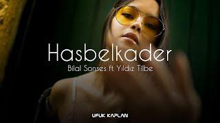 Bilal Sonses & Yıldız Tilbe - Hasbelkader ( Ufuk Kaplan Remix ) Resimi