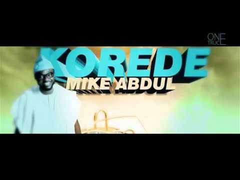 KOREDE by Mike Abdul lyrics video.
