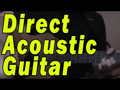 Home Recording Acoustic Guitar (Part 1) – Direct Recording
