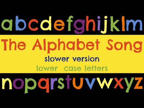 The Alphabet Song slower & lower case