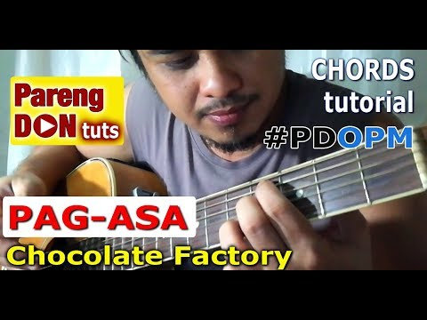 Chords Of Pag Asa Guitar Tutorial Chocolate Factory Youtube