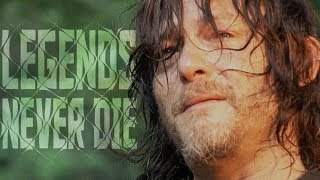 Daryl Dixon Tribute || Legends Never Die [TWD]