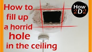 How to fill up  a horrid hole in the ceiling