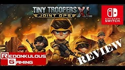 Tiny Troopers Joint Ops XL Nintendo Switch Review