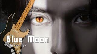 Blue Moon(구미호뎐 OST) - NELL(김종완…