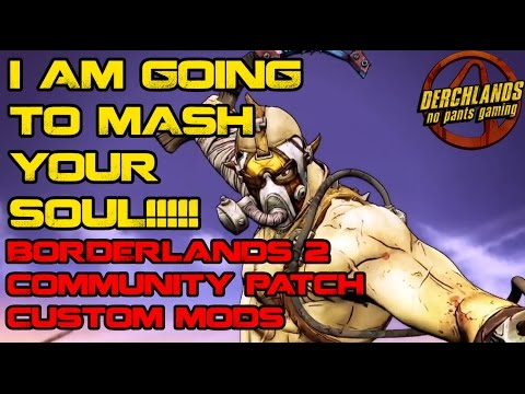how to know if borderlands 2 community patch is working