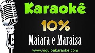 Baixar 🎤 Maiara & Maraisa - 10% - Karaokê Sertanejo