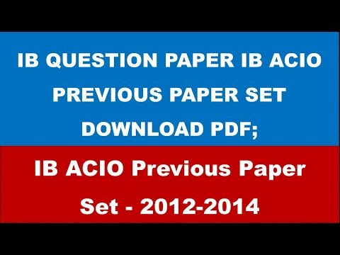 IB PREVIOUS YEAR QUESTION PAPER SET IN PDF DOWNLOAD