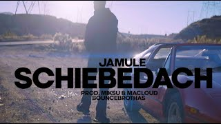 JAMULE  Schiebedach (prod by MiksuMacloud amp; Bouncebrothas)