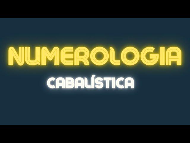 Numerologia Cabalística - NOMES