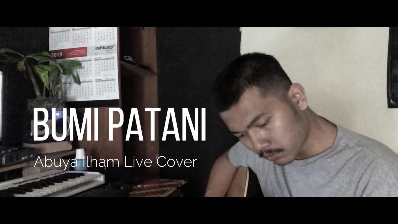 Download Bumi Ku Patani - Abuya Ilham (Live)