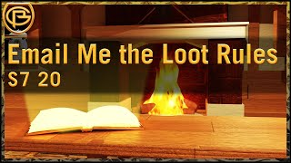 Drama Time - Email me the Loot Rules
