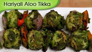 Hariyali Aloo Tikka - Grilled Potatoes - Party Snacks Recipe By Ruchi Bharani [hd]
