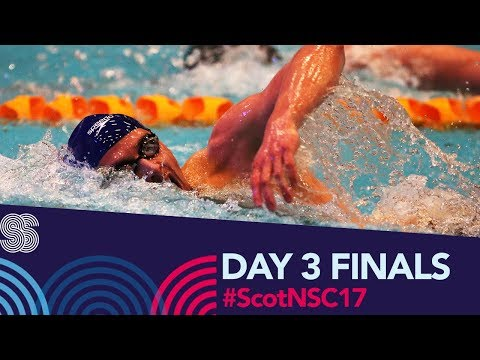 LIVE Day 3 Finals | Scottish National Short Course 2017