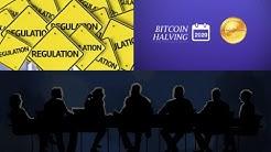 *Crypto Regulations & Bitcoin Halving*