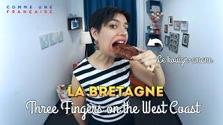 Brittany, Breizh or La Bretagne: A Cultural Region in France