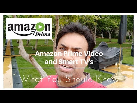 Amazon Prime  Not all Smart TV's Support - What You Should Know