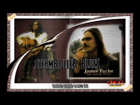 James Taylor - Steamroller Blues (Live)