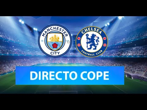 MANCHESTER CITY vs CHELSEA EN VIVO | Final Champions League | Radio Cadena Cope (Oficial)