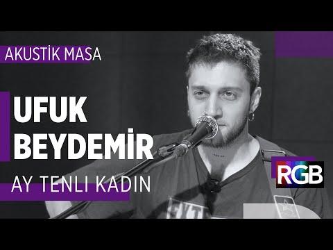 Ufuk Beydemir - Ay Tenli Kadın (Akustik) #akustikmasa