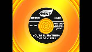 YOU'RE EVERYTHING, The Danleers, Unreleased (Mercury) 1958