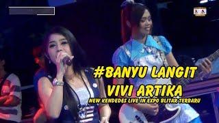 Vivi Artika - Banyu Langit - New Kendedes Live in Expo Blitar Terbaru