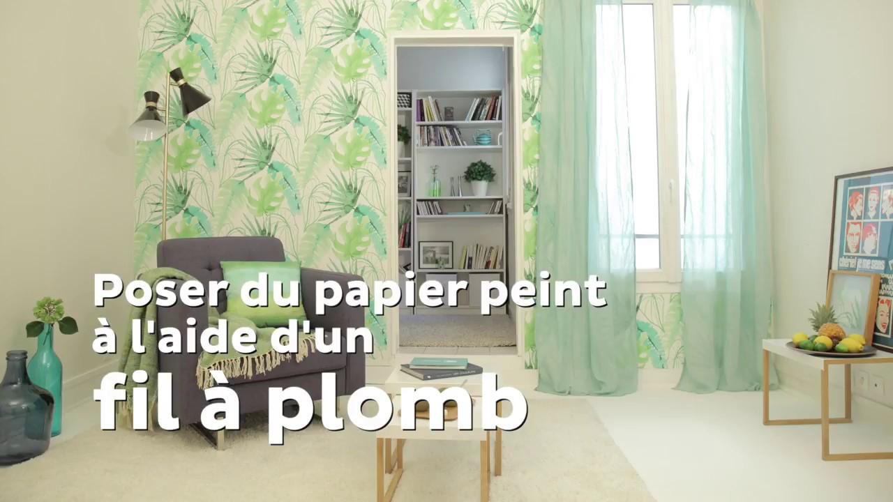 Tuto Poser Du Papier Peint Avec Un Fil à Plomb