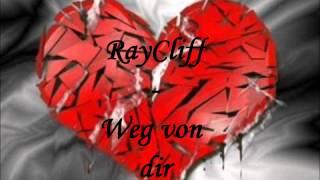 RayCliff - Weg von dir (damals wars wo bist du hin) NEU 2013