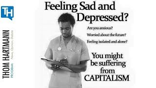 Is  Unregulated Capitalism The Cause Of Much Of Our Mental Illness (w/ Guest Johann Hari)