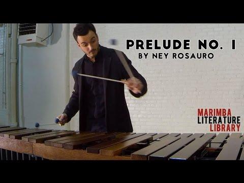 Prelude No. 1, by Ney Rosauro - Marimba Literature Library