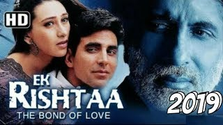 Ek Rishta Full Movie - Akshay kumar || Akshay Kumar Movies || Latest Bollywood Movies ||