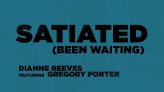Dianne Reeves ft. Gregory Porter | Satiated (Been Waiting)