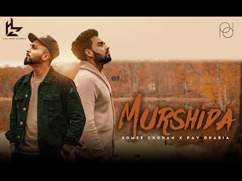 PAV & Somee Chohan - MURSHIDA