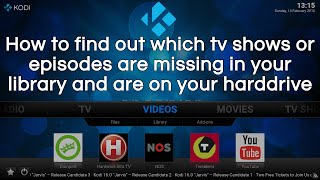 Find out which tvshows or episodes our missing in your Kodi library and why