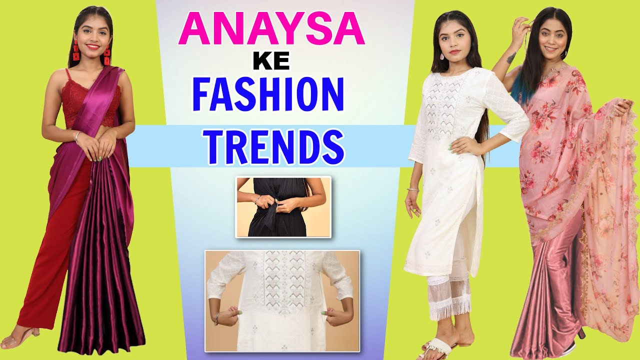 Anaysa Ke Fashion Trends - 5 Fashion Hacks and Tricks | Anaysa