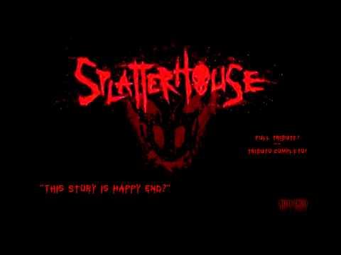 Splatterhouse - This Story is Happy End (METAL TRIBUTE)