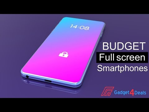 Top 10 Best Budget Full Screen Smartphones Without Notch In 2019