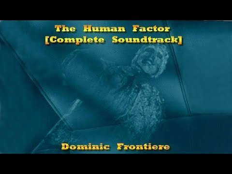 Outer Limits: The Human Factor [Complete Soundtrack] (1963)  - Dominic Frontiere