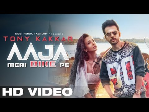 AAJA MERI BIKE PE - Tony Kakkar | Official Video |...