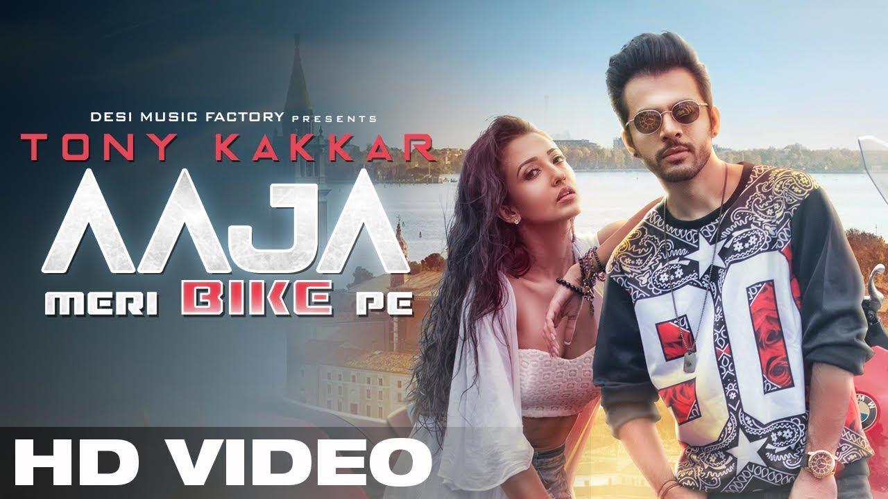 Hindi Song Aaja Meri Bike Pe Sung By Tony Kakkar