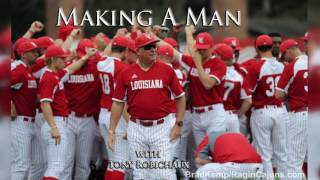 Making A Man with Tony Robichaux: Part One