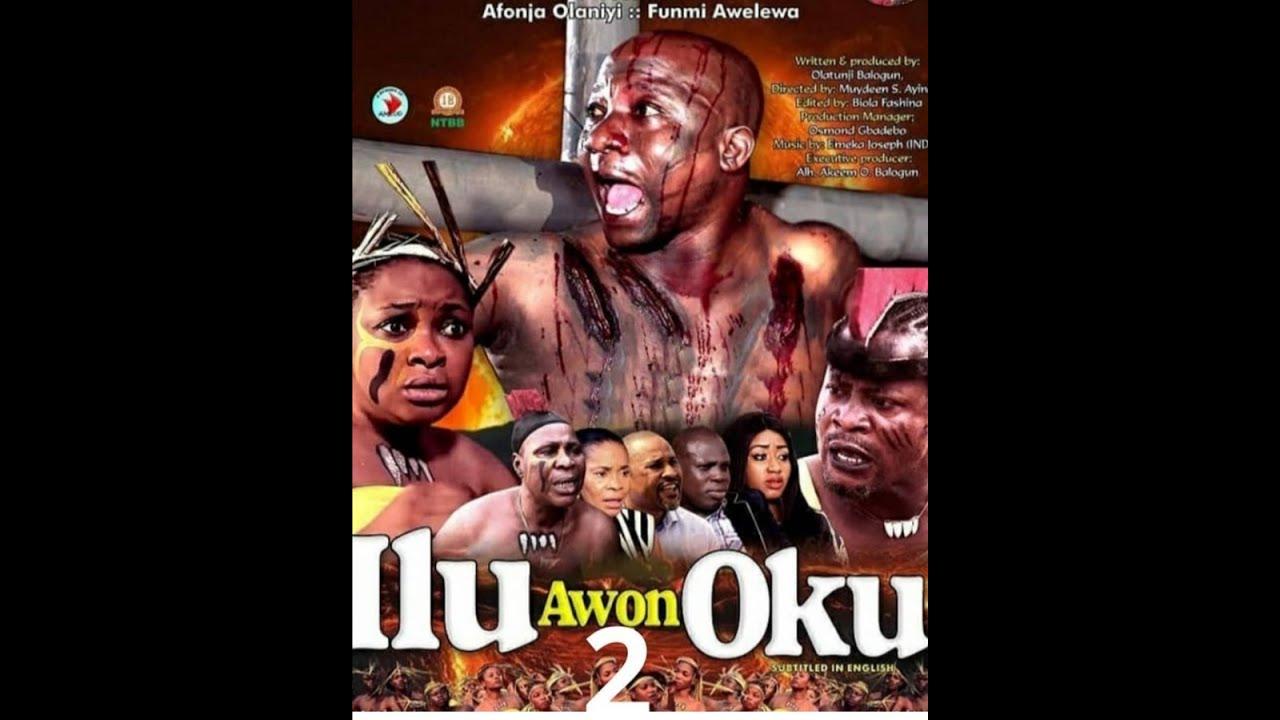 Download ILU AWON OKU part 2 latest yoruba movie