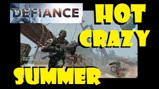 Defiance Gameplay with DraculaSWBF2 - Hot Crazy Summer 06/15/2017