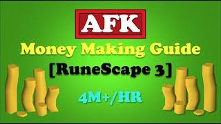 AFK Money Making Guide [RuneScape 3]