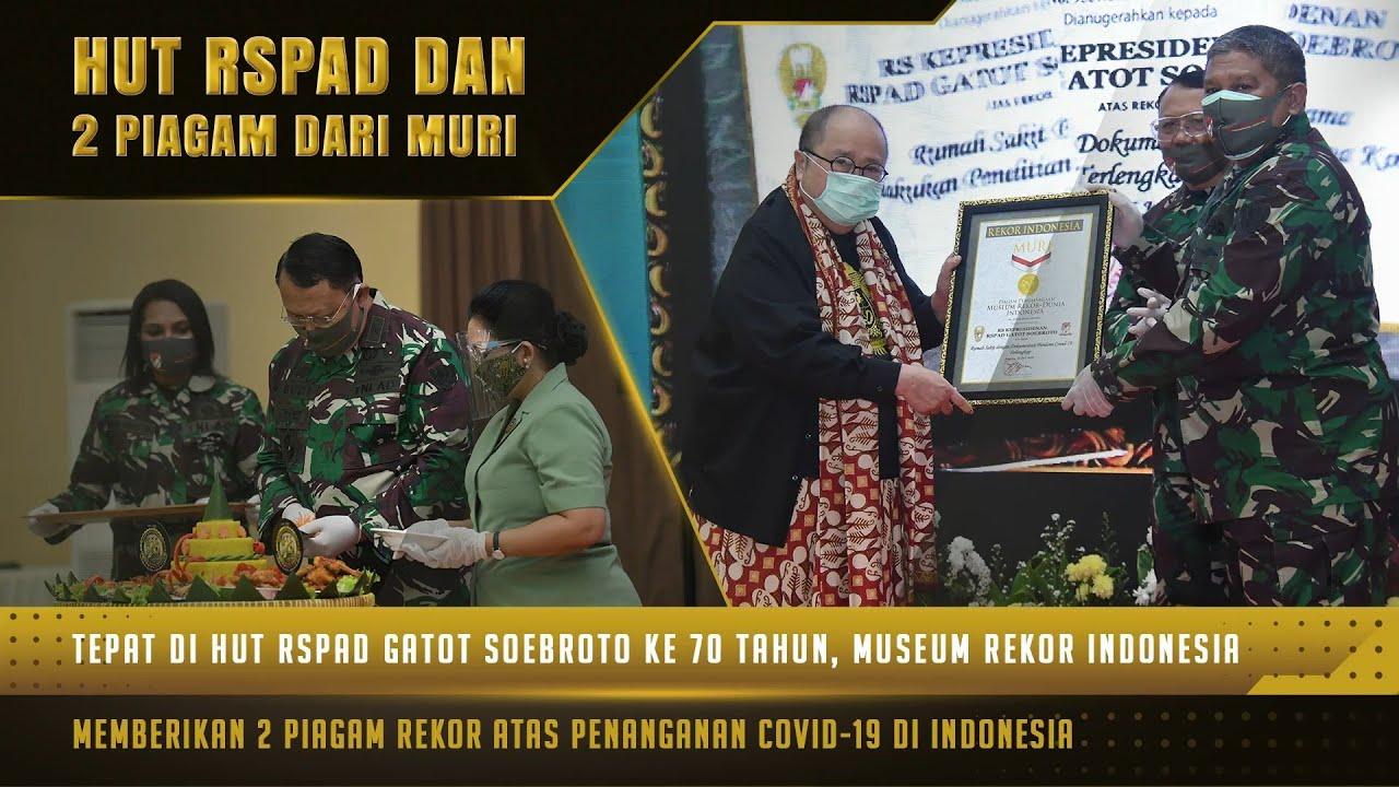 "HUT ke-70 RSPAD Serta Penyerahan 2 Rekor MURI dalam Masa Penanganan Pasien Covid-19 | 60"" TNI AD"