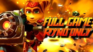Ratchet and Clank PS4 - Full Game RYNO ONLY Walkthrough