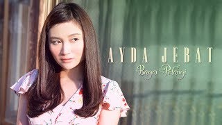 Ayda Jebat - Bagai Pelangi (Official Music Mp3)