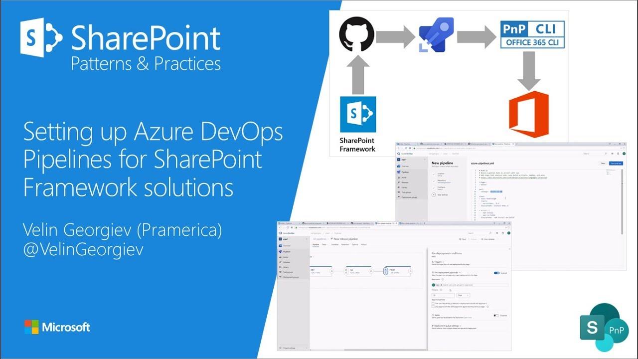 Community Demo - Setting up Azure DevOps Pipelines for SharePoint Framework  solutions
